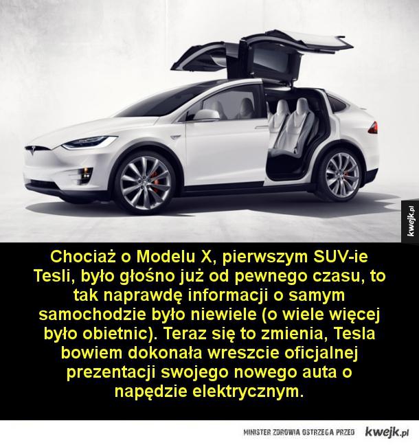 Tesla prezentuje Model X - Chociaż o Modelu X, pierwszym SUV-ie Tesli, było głośno już od pewnego czasu, to tak naprawdę informacji o samym samochodzie było niewiele (o wiele więcej było obietnic). Teraz się to zmienia, Tesla bowiem dokonała wreszcie oficjalnej prezentacji swojego n