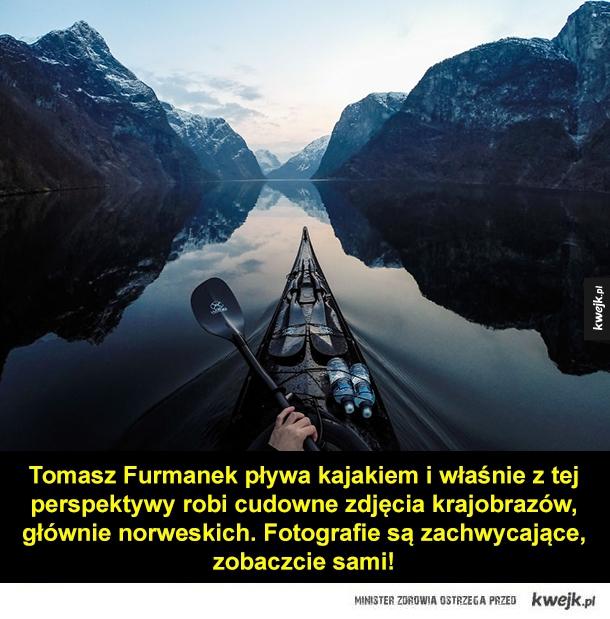 Piękno natury widziane z kajaka - Tomasz Furmanek pływa kajakiem i właśnie z tej perspektywy robi cudowne zdjęcia krajobrazów, głównie norweskich. Fotografie są zachwycające, zobaczcie sami!