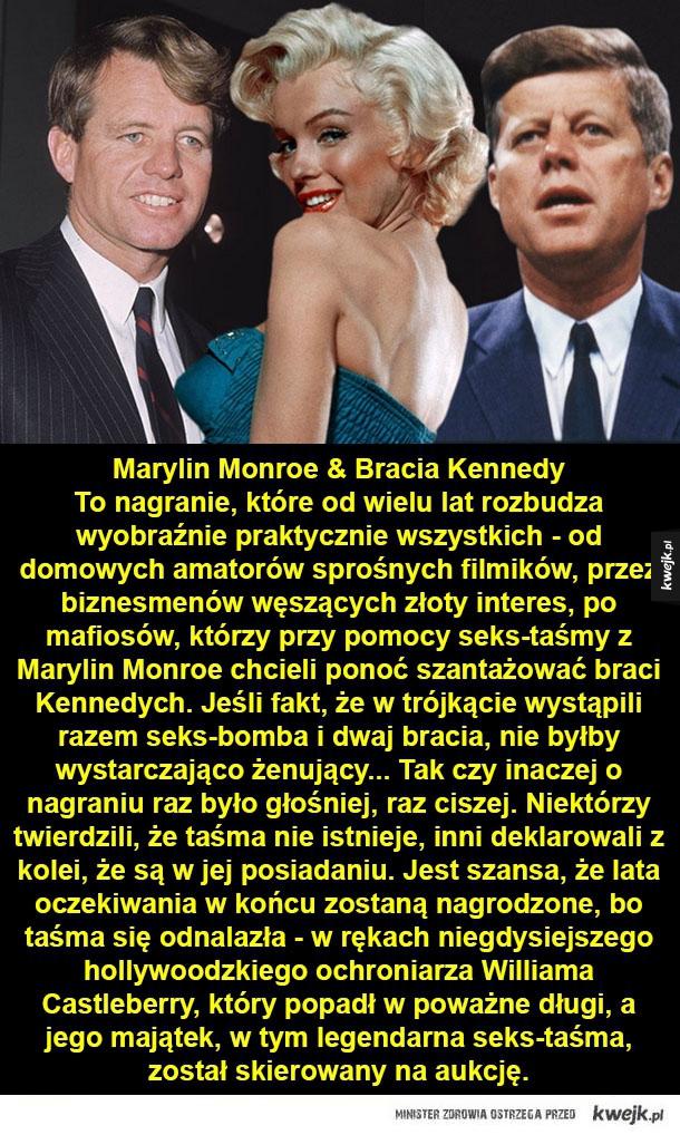 Marylin Monroe, J.F. Kennedy, Kim Kardashian, Paris Hilton