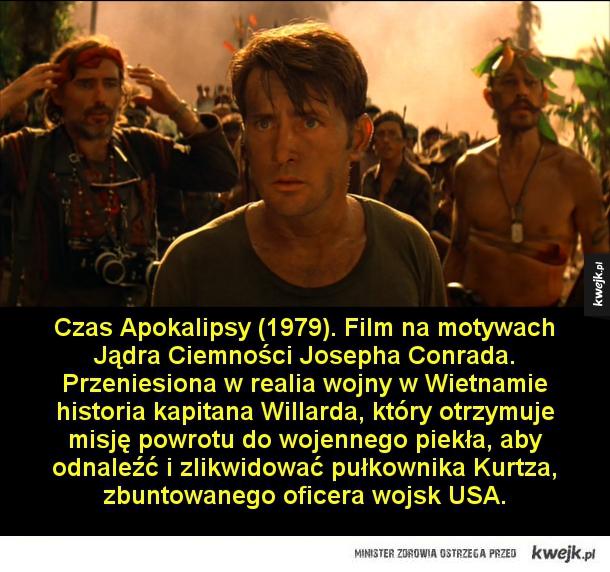 Amerykańskie filmy wojenne, które warto znać - Czas Apokalipsy (1979). Film na motywach Jądra Ciemności Josepha Conrada. Przeniesiona w realia wojny w Wietnamie historia kapitana Willarda, który otrzymuje misję powrotu do wojennego piekła, aby odnaleźć i zlikwidować pułkownika Kurtza, zbuntowanego ofic