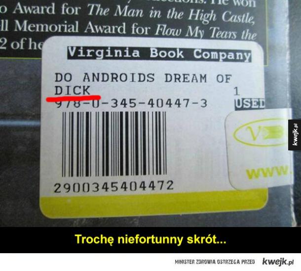 Philip K. Dick to napisał?