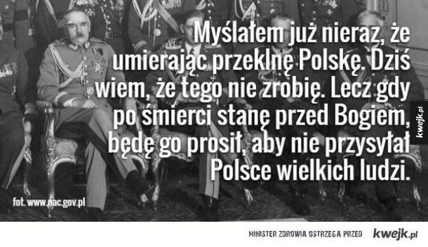 Cytaty Józefa Piłsudskiego - józef Piłsudski, cytat, polska, polacy