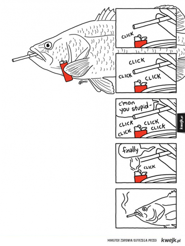 Jak ryba zapala papierosa