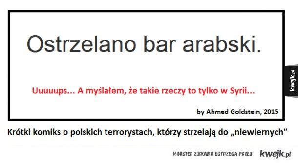 Polscy terroryści strzelają do niewiernych