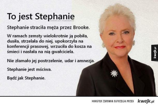 To jest Stephanie