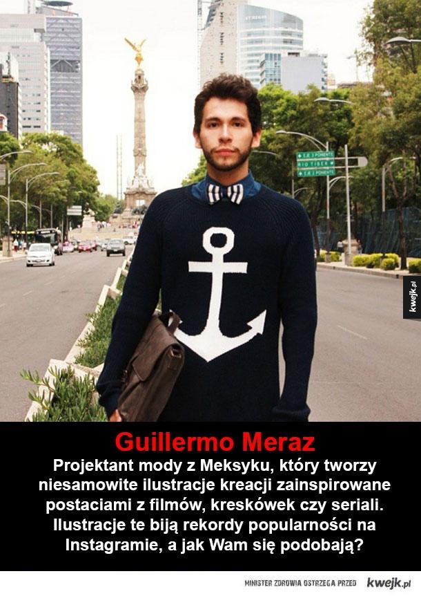 Ciekawe kreacje wg Guillermo Meraza