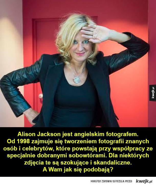 Niesamowite zdjęcia Alison Jackson!
