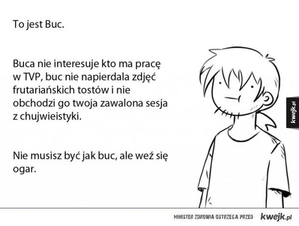 To jest Buc.