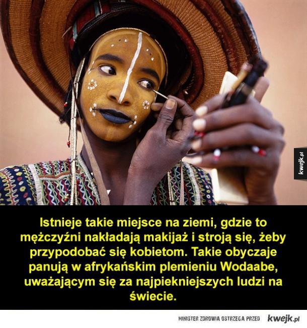 Plemię Wodaabe - tam gdzie to mężczyźni się malują...