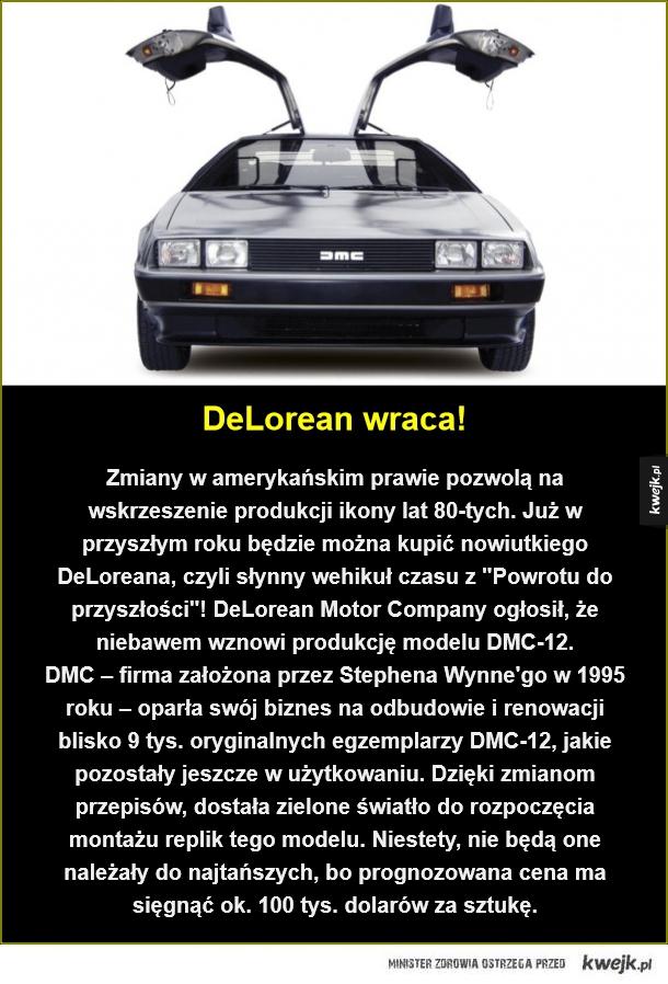 """Legendarny samochód z """"Powrotu do przyszłości"""" znów w sprzedaży - DeLorean wraca!. Zmiany w amerykańskim prawie pozwolą na wskrzeszenie produkcji ikony lat 80-tych. Już w przyszłym roku będzie można kupić nowiutkiego DeLoreana, czyli słynny wehikuł czasu z"""