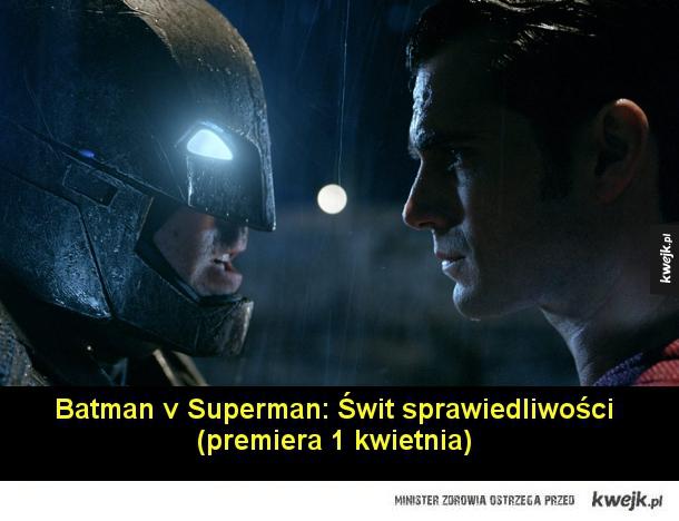 Batman v Superman: Świt sprawiedliwości (premiera 1 kwietnia)  Kapitan Ameryka: wojna bohaterów (premiera 6 maja)  X-Men: Apocalypse (premiera 20 maja)  Warcraft: Początek (premiera 10 czerwca)  Star Trek: W nieznane (premiera 5 sierpnia)  Suicide Squad (p