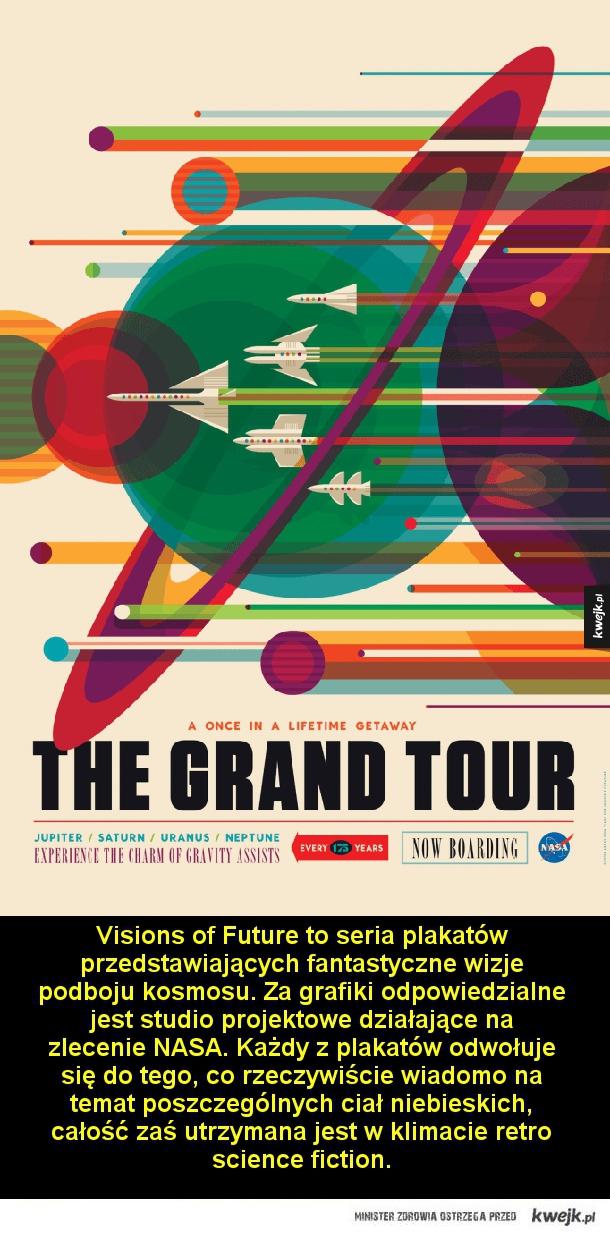 Zwiedzaj kosmos razem z NASA - Visions of Future to seria plakatów przedstawiających fantastyczne wizje podboju kosmosu. Za grafiki odpowiedzialne jest studio projektowe działające na zlecenie NASA. Każdy z plakatów odwołuje się do tego, co rzeczywiście wiadomo na temat poszczególnych c