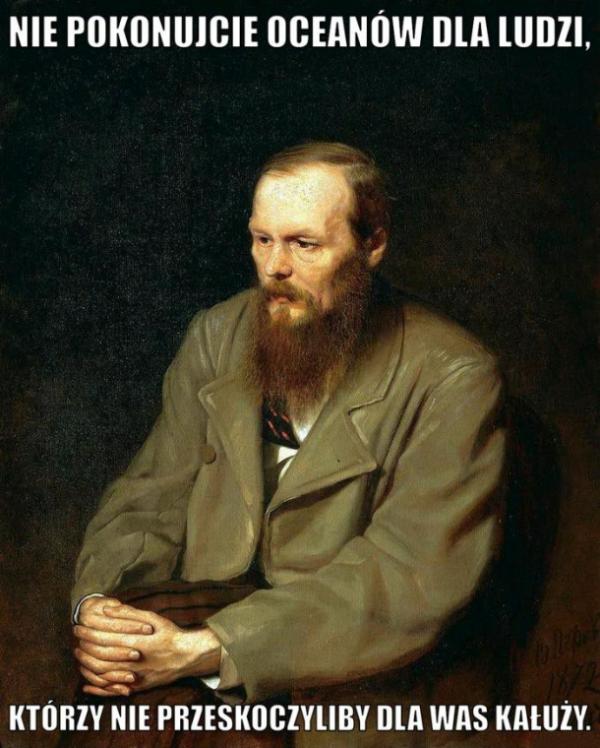 Mistrz Dostojewski radzi