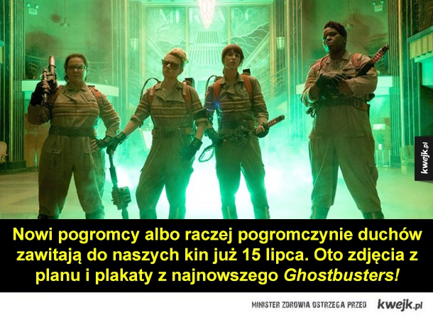 """Zdjęcia z najnowszego filmu """"Ghostbusters"""" - Nowi pogromcy albo raczej pogromczynie duchów zawitają do naszych kin już 15 lipca. Oto zdjęcia z planu i plakaty z najnowszego Ghostbusters!"""