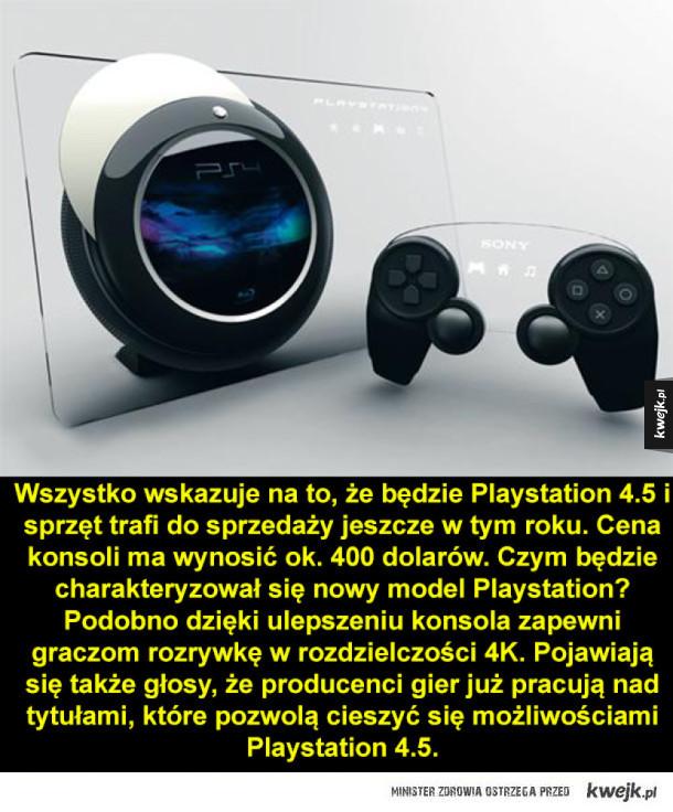 Nowe Playstation - Wszystko wskazuje na to, że będzie Playstation 4.5 sprzęt trafi do sprzedaży jeszcze w tym roku. Cena konsoli ma wynosić ok. 400 dolarów. Czym będzie charakteryzował się nowy model Playstation? Podobno dzięki ulepszeniu konsola zapewni graczom rozrywkę w r