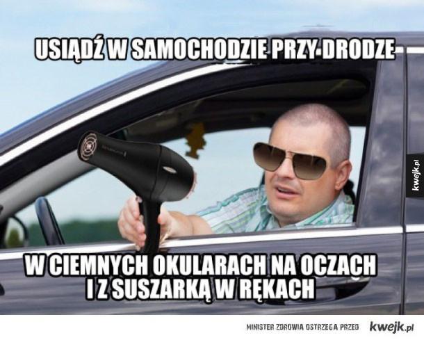 TROLLING PRAWDZIWEGO IDIOTY - usiądź w samochodzie przy drodze w ciemnych okularach na oczach i z suszarkąw rękach