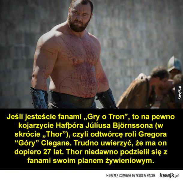 """""""Góra"""" z Gry o Tron zdradził swoją dietę"""