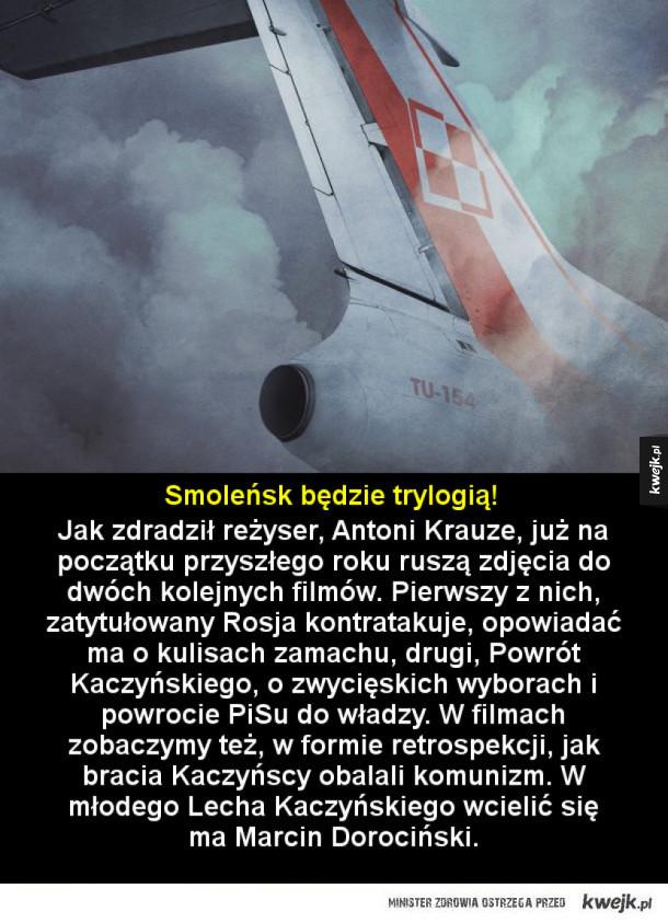 Będzie kontynuacja Smoleńska