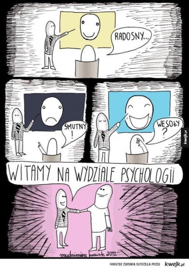 I jestes psychologiem!