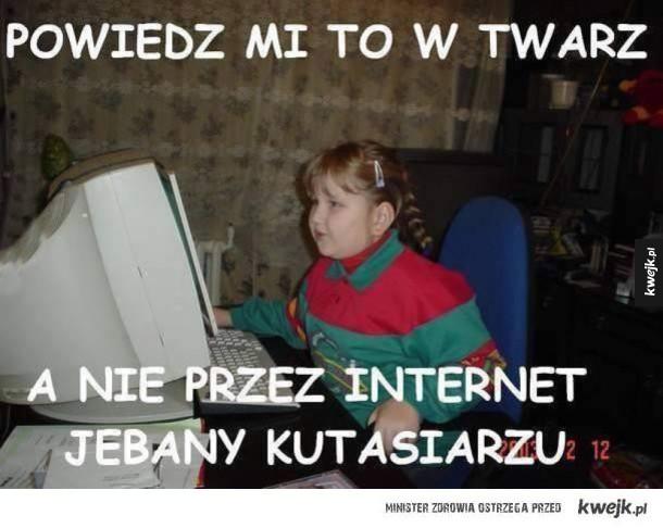 W sieci taki odważny