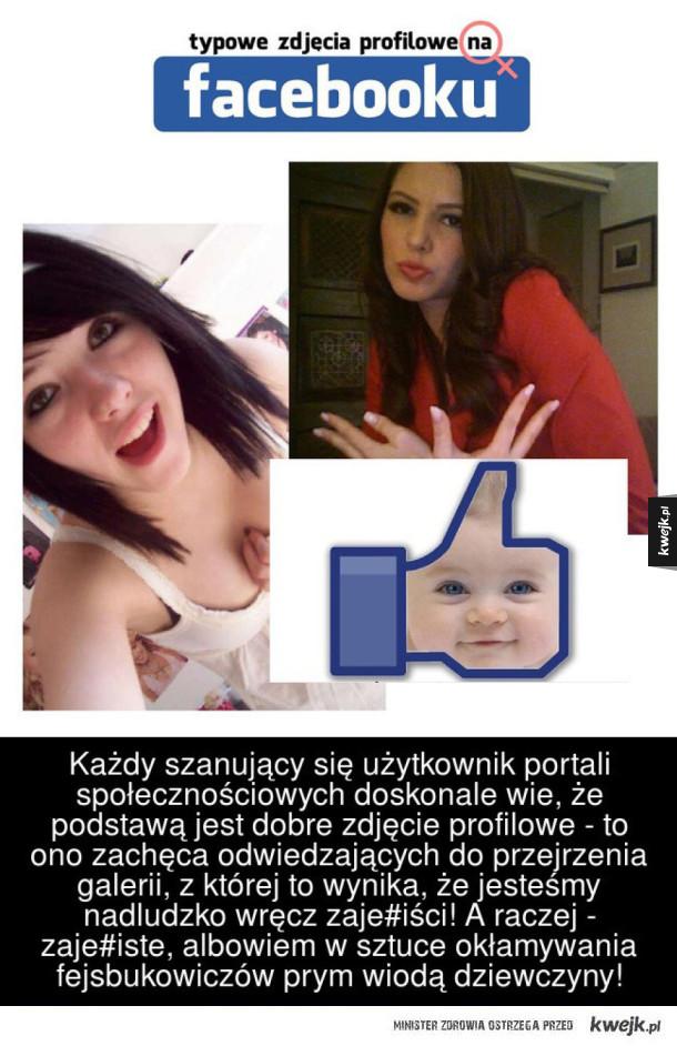 Typowe Zdjęcia Profilowe Dziewczyn Na Facebooku Galeria