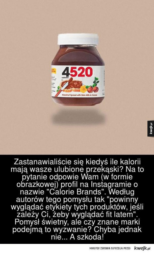 """Zastanawialiście się kiedyś ile kalorii mają wasze ulubione przekąski? Na to pytanie odpowie Wam (w formie obrazkowej) profil na Instagramie o nazwie """"Calorie Brands"""". Według autorów tego pomysłu tak """"powinny wyglądać etykiety tych produktów, jeśli zależy"""