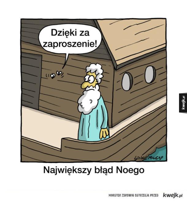 Jak mogłeś Noe...