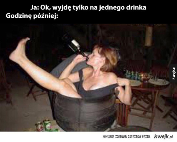 tylko jeden drink