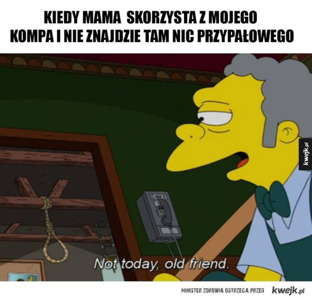 Nie dzisiaj