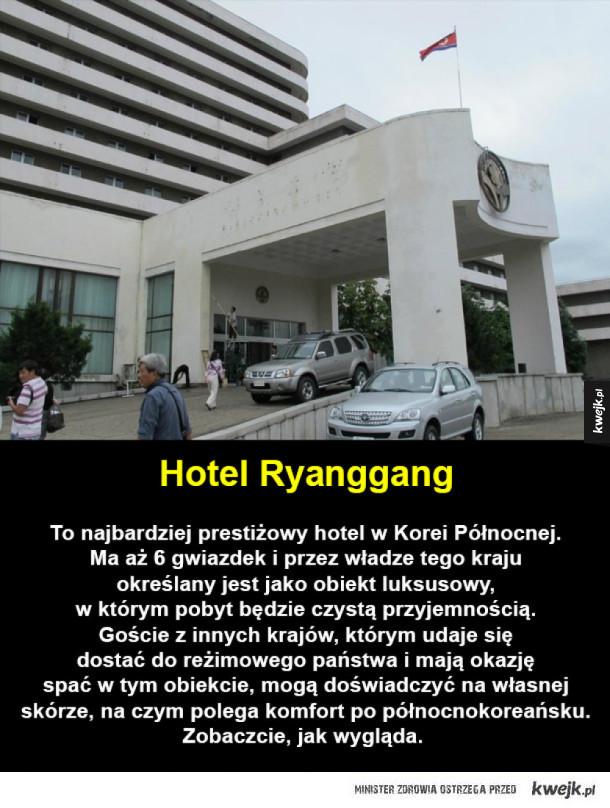 Najbardziej luksusowe hotele w Korei Północnej