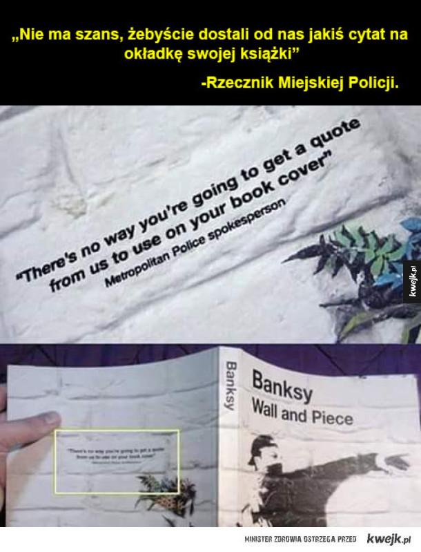 Jak tu nie kochać Banksyego :)