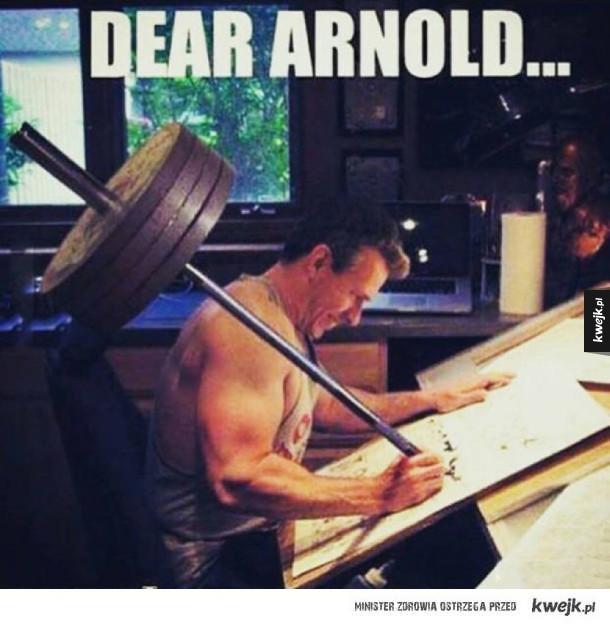 Drogi Arnoldzie...