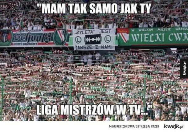 UEFA ukarała Legię, internauci komentują - Jedyny klub na świecie który w lidze mistrzów zamiast zysków, ma straty