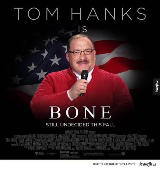 Tom Hanks jako...