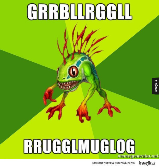 GRRBLLRGGLL RRUGGLMUGLOG