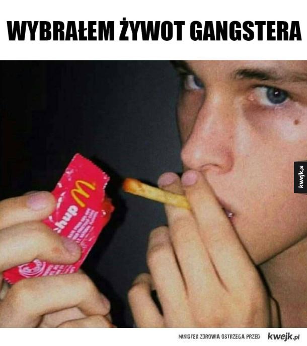 Gangsterski żywot
