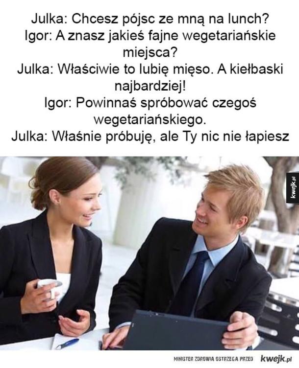 Oj, Igor..