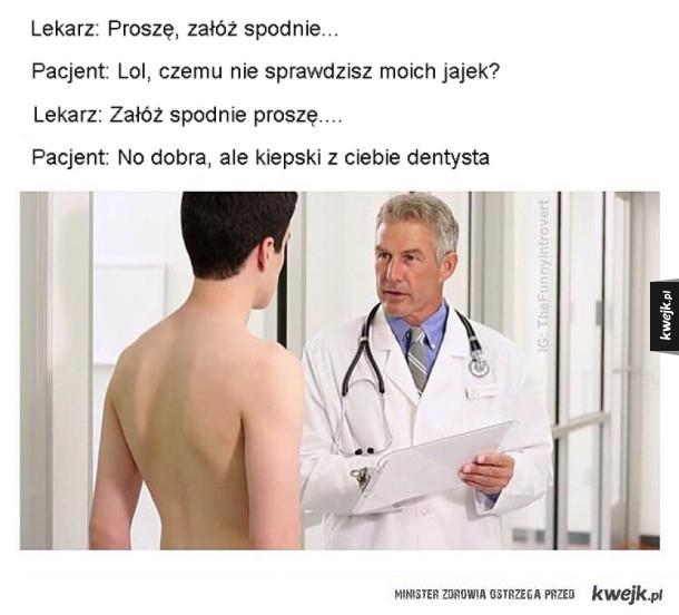 Niby doktor ale nie przebada