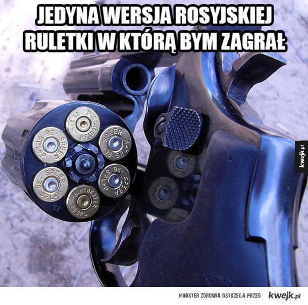 Gra w rosyjską ruletkę