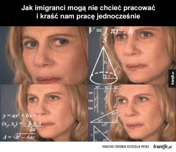 Nie rozumiem już tych imigrantów