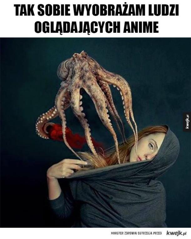 Ludzie, którzy oglądają anime