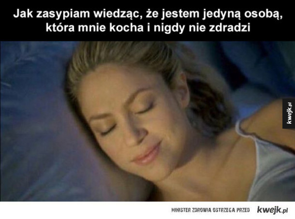 Jak zasypiam wiedząc
