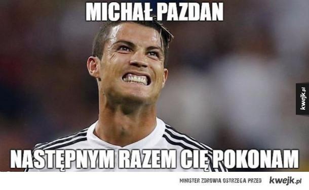 Może Ci się kiedyś uda Ronaldo