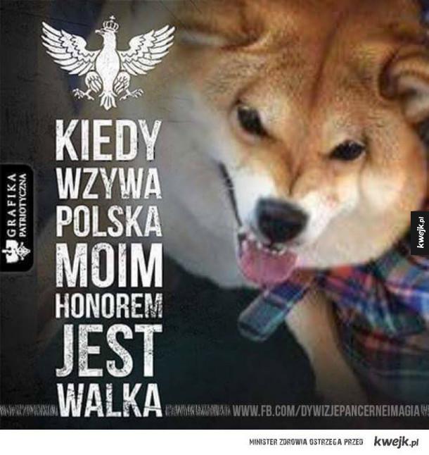 Kiedy wzywa Polska moim honorem jest walka