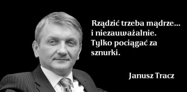 Złota myśl Janusza Tracza