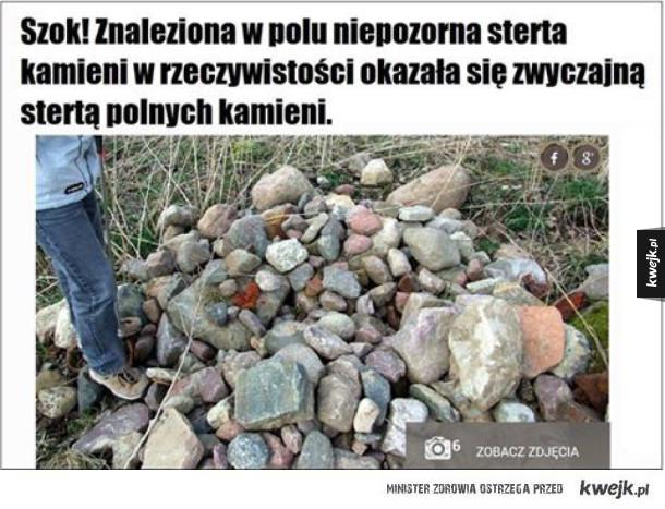 Znaleziona w polu niepozorna sterta kamieni w rzeczywistości okazała się...