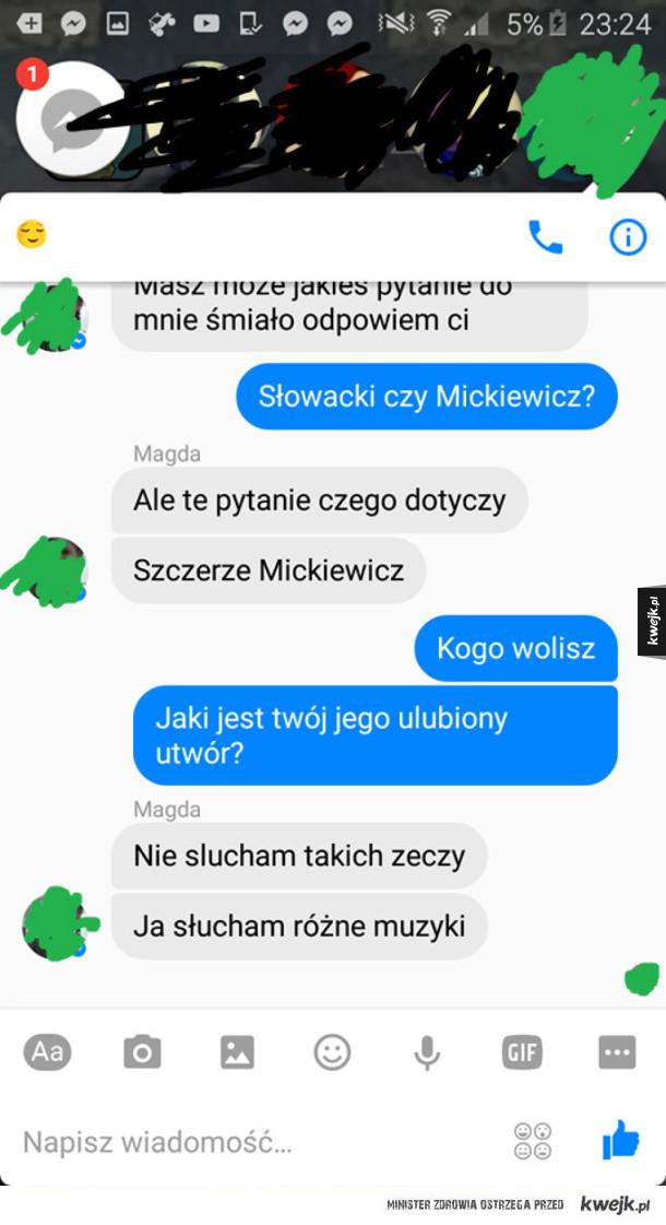 Mickiewicz wielkim muzykiem był.