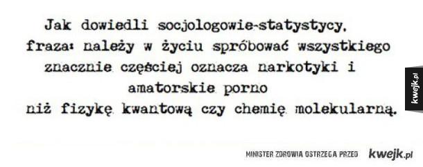Jak dowiedli socjologowie i statystycy