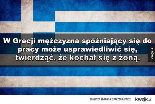 Absurdy z całego świata - W Grecji mężczyzna spóźniający się do pracy może usprawiedliwić się, twierdząc, że kochał się z żoną.