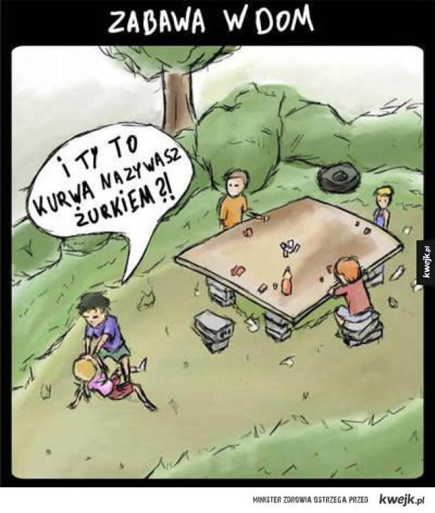 Zabawa w dom